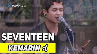 Video Kemarin - Pengamen Sabian Cover (Tribute to Seventeen di CFD Idjen Malang) MP3, 3GP, MP4, WEBM, AVI, FLV Maret 2019