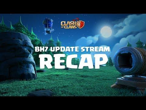 Clash of Clans - BH7 Update Stream - RECAP