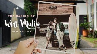 Widi Mulia - The Making of