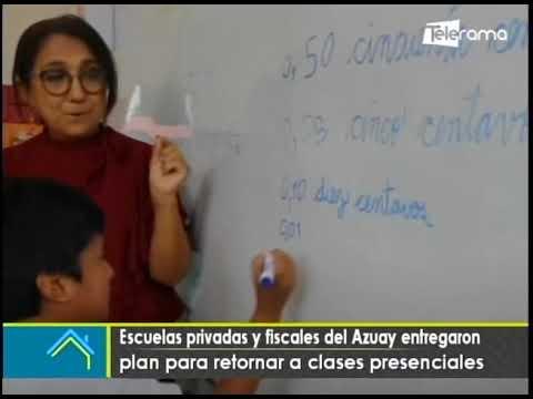 Escuelas privadas y fiscales del Azuay entregaron plan para retorno a clases presenciales