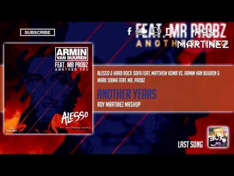 Alesso feat. Matthew Koma vs. AVB feat. Mr. Probz - Another Years (Roy Martinez Mashup)
