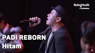 Video Padi Reborn - Hitam (with Lyrics) | BukaMusik MP3, 3GP, MP4, WEBM, AVI, FLV Januari 2019