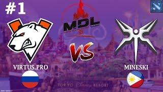 ВП БЬЮТСЯ за ЖИЗНЬ на МАЖОРЕ! | Virtus.Pro vs Mineski #1 (BO3) | MDL Disneyland Paris Major