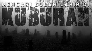 Video Mencari Bulan Lahir Di Kuburan w/ KIFLYF & Ryo Adidharma MP3, 3GP, MP4, WEBM, AVI, FLV September 2018