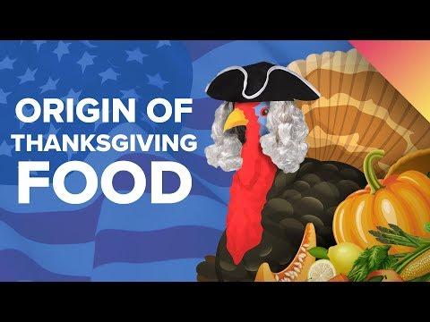 The Surprising Origin Of Thanksgiving Foods