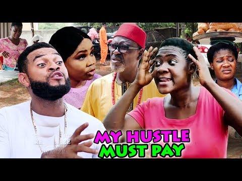MY HUSTLE MUST PAY SEASON 7&8 FINALE (MERCY JOHNSON) 2019 LATEST NIGERIAN NOLLYWOOD MOVIE