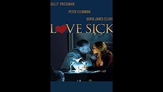 Nonton Love Sick   Secrets Of A Sex Addict  Movie Review  Lifetime Movies  Film Subtitle Indonesia Streaming Movie Download