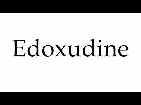 How to Pronounce Edoxudine