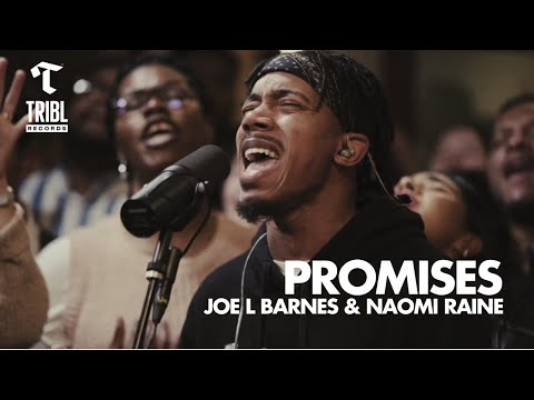 Promises (feat. Joe L Barnes & Naomi Raine) - Maverick City | TRIBL