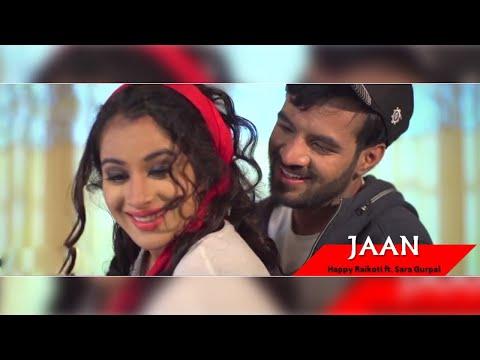 JAAN - Happy Raikoti - Feat Sara Gurpal || Eternal Love || Lokdhun || Punjabi Romantic Songs 2016 (видео)