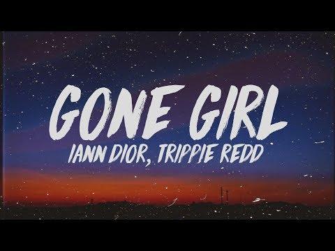 iann dior - Gone Girl (Lyrics) ft. Trippie Redd