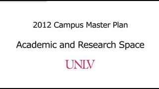 Academic and Research Space - UNLV Campus Master Plan