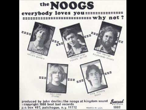 THE NOOGS - Everybody loves you 1979