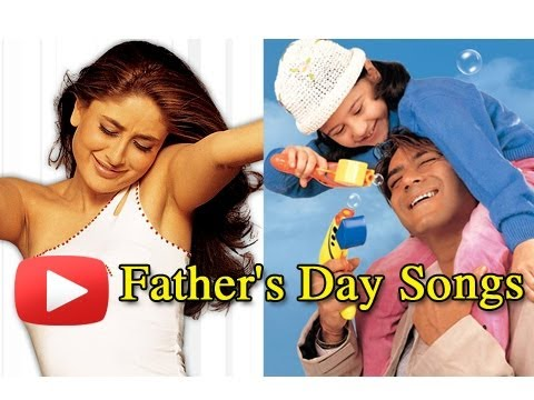 Top 10 Father's Day Bollywood Songs - Songs To Dedicate To Your Father