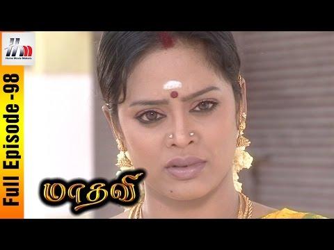 Madhavi Tamil Serial | Episode 98 | Madhavi Full Episode | Sara | Seenu | Home Movie Makers