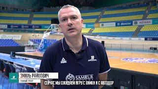 Pre-match commentary— VTB United league: «Khimki» vs «Astana»