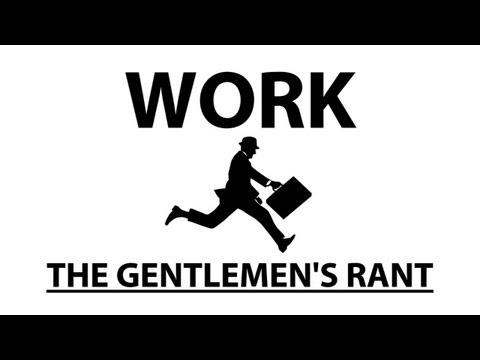 Názor gentlemanů na práci