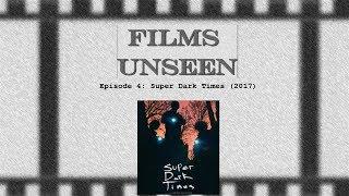 Nonton Super Dark Times  2017   Films Unseen   Episode 4 Film Subtitle Indonesia Streaming Movie Download