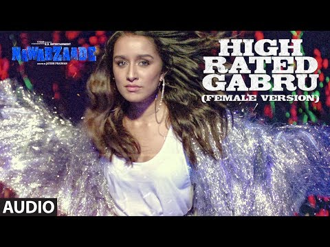 High Rated Gabru (Female Version) Full Audio | NAW