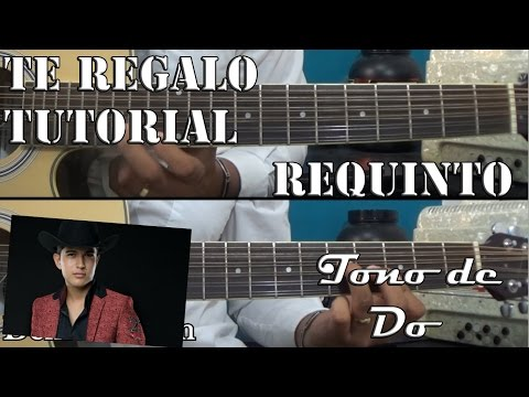 Tutorial | Te Regalo | Ulices Chaidez | Requinto | TABS