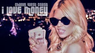 Chanel West Coast - I Love Money