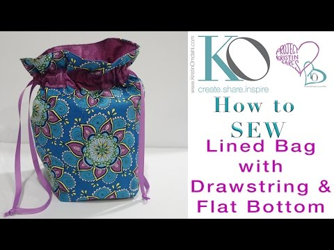 How to Sew Lined Drawstring Bag with Flat Bottom