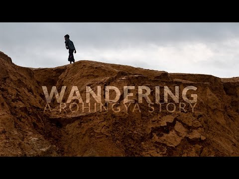 Still of Wandering, a Rohingya Story (Virtual Cinema)