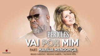 image of Péricles - Vai Por Mim (Part. Marília Mendonça)   Videoclipe Oficial   CD Deserto da Ilusão