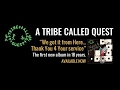 A Tribe Called Quest: We Got It from Here... Thank You 4 Your Service - Album Review