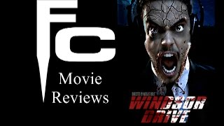 Windsor Drive Movie Review The Final Cut