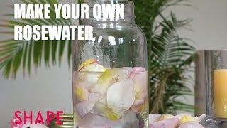Make Your Own Rosewater