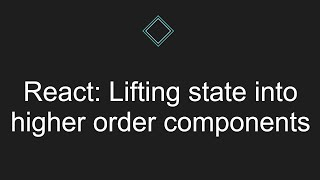 React: Lifting state into higher order components