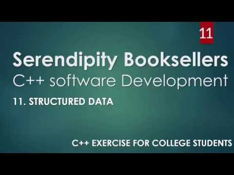 C++ Serendipity Booksellers Software Development Project – Part 11: C++ Structured Data