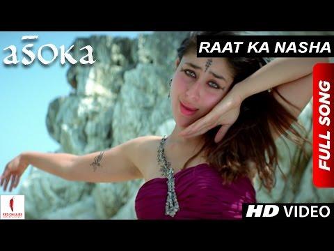 Raat Ka Nasha HD Full Song Asoka Shah Rukh Khan Kareena Kapoor Hrishitaa Bhatt