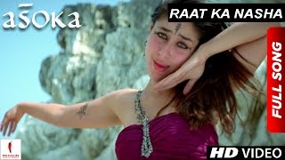 """Raat Ka Nasha"" full song from Asoka features Shah Rukh Khan & Kareena Kapoor in the lead roles. The film is directed by ..."