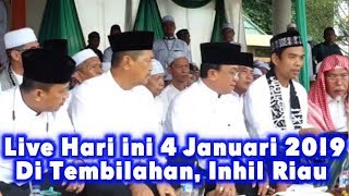 Video LIVE UAS HARI INI 4 Januari  2019! HAUL Akbar Bersama Ustadz Abdul Somad di Kota Tembilahan INHIL MP3, 3GP, MP4, WEBM, AVI, FLV Juni 2019