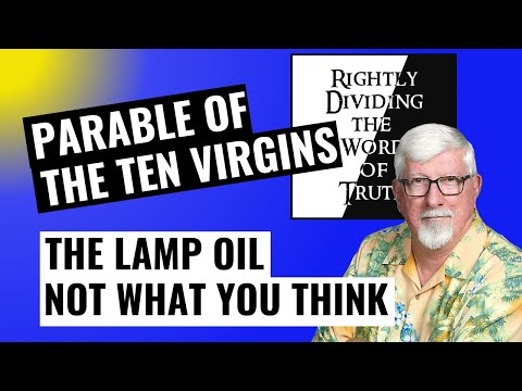 Parable of the Ten Virgins | What is the significance of the oil?