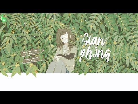 ♩ Gian Phòng | 房间 - Lưu Thụy Kỳ | Lyrics [Kara + Vietsub] ♩ (Phiên bản mới) - Thời lượng: 4 phút, 27 giây.