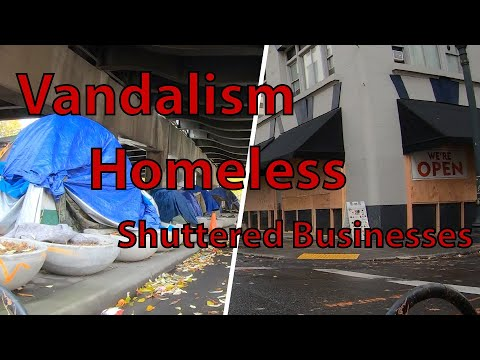 Portland Video Survey – Vandalism, Homeless and Business Closures