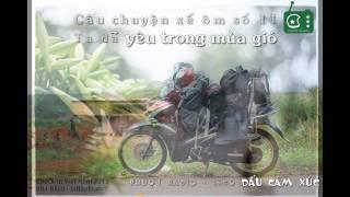 [Phượt Radio] CCXO Số 11 - Ta đã Yêu Trong Mùa Gió