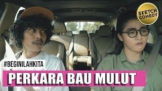 """Video """" BEGINILAH KITA """" Eps. Perkara Bau Mulut MP3, 3GP, MP4, WEBM, AVI, FLV Juni 2019"""