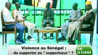 "Dine ak Diamono - Violence au Sénégal: du supporter au ""supportueur"""