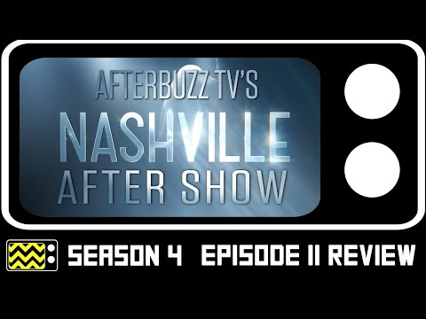 Nashville Season 4 Episode 11 Review & After Show | AfterBuzz TV