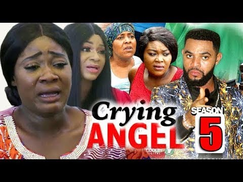 CRYING ANGEL SEASON 5 [New Movie]  Best Of Mercy - 2019 Latest Nigerian Nollywood Movies1080P HD