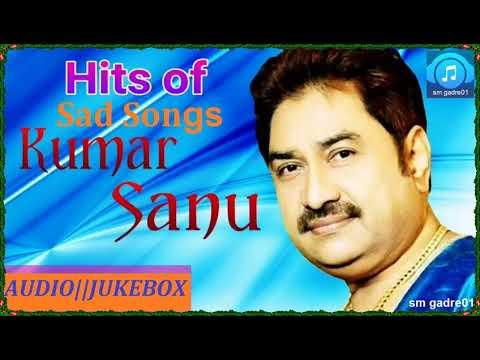 Download Kumar Sanu Superhit Hindi Sad Songs JUKEBOX Hindi Sad SONGS HD Mp4 3GP Video and MP3