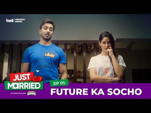 Teeli | Just Married | Episode 1 | Future Ka Socho | Web series