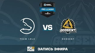 Team LDLC vs GODSENT - ESL Pro League S6 EU - de_overpass [ceh9, sleepsomewhile]