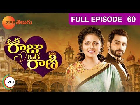 Oka Raju Oka Rani | Full Episode - 60 | Drashti Dhami, Siddhant Karnick, Eisha Singh | Zee Telugu