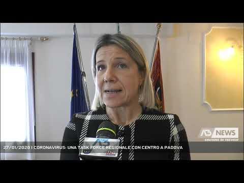 27/01/2020 | CORONAVIRUS: UNA TASK FORCE REGIONALE CON CENTRO A PADOVA