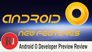 Android O Developer Preview review and new Features. check out the links below if you want to download the firmware for your devices.Link to developer preview for Android Ohttps://developer.android.com/preview/download.htmlCheck out PhonLab E-Campus, if you want to learn tons more about Phone repairs tips and tricks to help you repair smartphones. Use coupon code rootjunky9 at check out to get a nice discount.http://phonlab.teachable.com/?affcode=57417_o7w7j7zdHow to Identify the Code Name and model of your Android devicehttps://youtu.be/nCU45rgbDKwLink to RootJunky.com where you can find all my work in on easy to navigate place. tutorials, tips, tricks, root, restore, roms, Custom recovery and so much more.My Favorite Tech and what i used to make my youtube videoshttp://astore.amazon.com/root0f94-205 Things you need to know before rooting or hacking your android device https://youtu.be/n8LMyRqBViMHow to install Android Device drivers  http://youtu.be/j_KPGUMzrjUWhy Root Android devices video http://youtu.be/6vqnnLnOn3g Universal UnRoot App for all Devices http://youtu.be/ySNStU8OTuk My New Downloads Page is here http://rootjunkysdl.com/PLEASE READ Warning… do this at your own risk. I am not responsible for what you do to your device. I am happy to help with any problems my subscribers are having on their android devices. I am going to need lots of info from you to be able to help.  Because of the large amount of messages I get every day I will not answer any questions that do not include this info in the message thanks for understanding.  1.  What device you have.  2.  What android version you are running.  3.  What rom stock or custom rom / build number in about phone.  4.  What you have done to the device.  5.  Recovery stock, TWRP. CWM . With this info I will be able to help. FOLLOW ME http://RootJunky.comhttps://www.facebook.com/rootjunkyhttps://twitter.com/rootjunkyhttps://www.youtube.com/tomsgt123https://www.google.com/+Tomsgt123